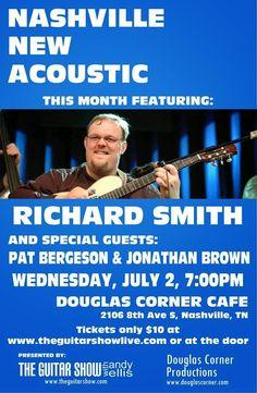 SoundOff: July 2: #NashvilleMusic via John Haring NASHVILLE NEW ACOUSTIC featuring RICHARD SMITH; Tuesday, July 2 at 7:00pm
