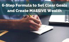 6-Step Formula to Set Clear Goals and Create MASSIVE Wealth:  http://brandonline.michaelkidzinski.ws/6-step-formula-to-set-clear-goals-and-create-massive-wealth/