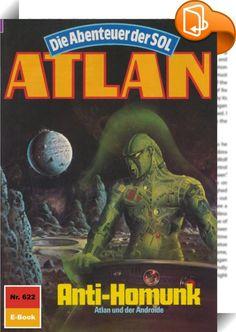 Atlan 622: Anti-Homunk (Heftroman)    :  Die Verwirklichung von Atlans Ziel, das schon viele Strapazen und Opfer gekostet hat - das Ziel nämlich, in den Sektor Varnhagher-Ghynnst zu gelangen, um dort den Auftrag der Kosmokraten zu erfüllen -, scheint nun außerhalb der Möglichkeiten des Arkoniden zu liegen. Denn beim entscheidenden Kampf gegen Hidden-X wurde Atlan die Grundlage zur Erfüllung seines Auftrags entzogen: das Wissen um die Koordinaten von Varnhagher-Ghynnst. Doch Atlan gibt ...