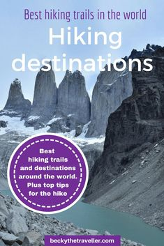 Best hiking trails in the world - Top destinations and places to hike. Read some of the best hiking trails from adventurous travel bloggers all around. Inspiration for your next big hiking trip. Hikes include Annapurna Circuit Nepal, Mount Kilimanjaro, Atlas Mountains, many more gorgeous trekking destinations. Great hiking trails of the world for a trekking holiday. Includes hiking tips #hiking #trekking #besthikes #worldhiking #hikingtrails