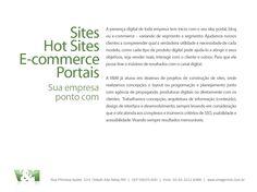 Criação de sites, hot sites, e-commerce e portais.