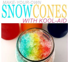 In squirt bottle, fill with water and 2 to-go packets of koolaid, shake and serve over shaved ice!