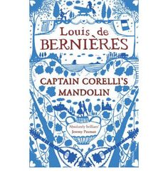 Captain Corelli's Mandolin by Louis de Bernieres. Forget the film, the book is beautiful Great Books, My Books, Love Book, This Book, Books To Read Before You Die, Captain Corellis Mandolin, Mandoline, Jonathan Safran Foer, Book Challenge