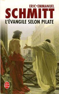 Eric-Emmanuel Schmitt - L'Évangile selon Pilate