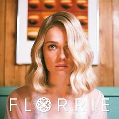 Florrie | 25 Underrated Musicians To Discover Right Now