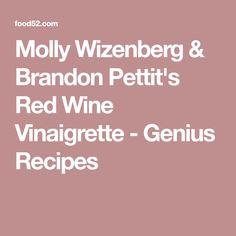 Molly Wizenberg & Brandon Pettit's Red Wine Vinaigrette - Genius Recipes