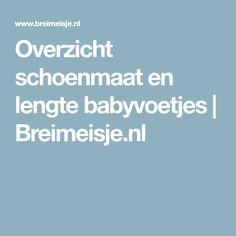 Overzicht schoenmaat en lengte babyvoetjes   Breimeisje.nl