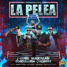 J King Y Maximan - La Pelea (Video & Remix)
