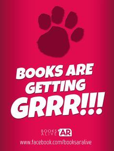 BOOKS ARE GETTING GRRR!!!    www.facebook.com/booksaralive