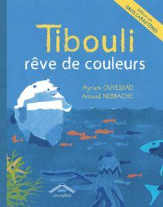 Tibouli rêve de couleurs - version gros caractères - 9782878337631 - Circonflexe - couverture