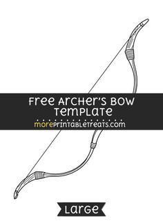 Free Archers Bow Template - Large