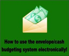 How to use the Dave Ramsey Envelope / Cash budgeting system electronically, for free!