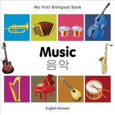 My First Bilingual BookMusic EnglishKorean ** You can find more details by visiting the image link.