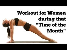"""▶ Workout for Women During """"That Time of The Month"""" 