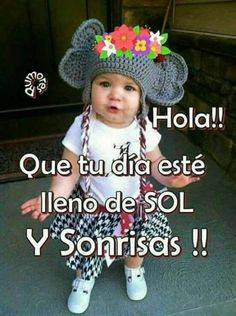 Cute Good Morning, Good Morning Quotes, Morning Messages, Morning Greeting, Hello In Spanish, American Baby Doll, Happy Day, Baby Dolls, Winter Hats