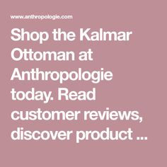 Shop the Kalmar Ottoman at Anthropologie today. Read customer reviews, discover product details and more. Natural Fiber Rugs, Towel Hooks, Electrical Outlets, W 6, One Light, A Table, Table Lamp, Anthropologie, Graphic Tees