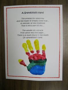 Grandparents Day Craft Projects That Won't Cost a Dime: Hand Print Poem by Kindergarten Rocks Grandparents Day Crafts, Grandparent Gifts, Poems About Grandparents, Craft Activities, Preschool Crafts, Preschool Poems, Homemade Gifts, Diy Gifts, Homemade Paint