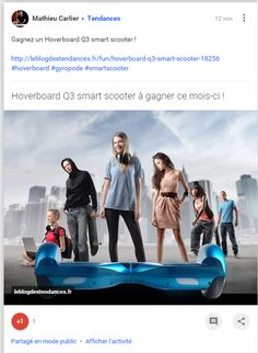 Gagnez un Hoverboard Q3 smart scooter !
