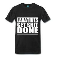 T-Shirts ~ Men's Premium T-Shirt ~ Laxatives Get Shit Done T-Shirt   Poop Gifts