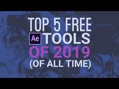 (30) Top 5 Free After Effects Tools of 2019 (of All Time) - YouTube After Effects, Motion Design, All About Time, Things I Want, Youtube, Free, Side Effects, Youtubers, Youtube Movies