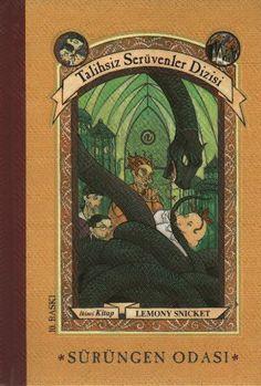 Talihsiz Serüvenler Dizisi ~ Sürüngen Odası / A Series of Unfortunate Events ~ The Reptile Room - Lemony Snicket