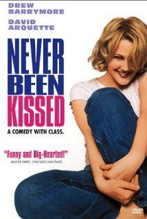 Never Been Kissed (with Drew Barrymore and Michael Vartan) I just love Drew Barrymore! I know, most people think she's no great actress but I don't care! This is my all-time favorite Drew movie! The scene at the baseball field when she waits for the man she loves to come and give her her first REAL kiss ... it melts my heart every time I see it.