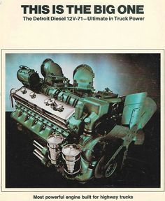 Detroit Diesel model 12V-71. Two stroke (4 exhaust valves with super charger blown intake ports), V12 with 71 cu/in per cylinder. What a sound when these are on full song!