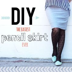 DIY Pencil Skirt! Easiest tutorial and requires NO pattern. Great skirt to make for beginner of sewing!