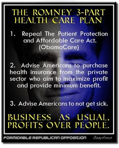 Romney & Healthcare.  Profits over People