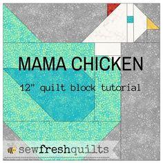 "Mama Chicken 12"" quilt block tutorial"