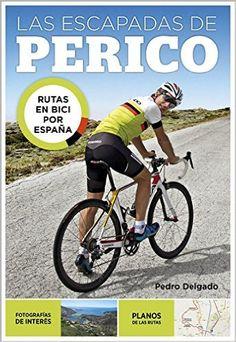 Las escapadas de Perico, de Pedro Delgado