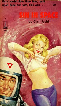 SIN IN SPACE // pulp art vintage cover paperback (Well now, SF Art or Weird and funny?) JK