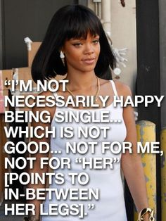 Rihannas Happy Quotes - Quotes 4 You Rhianna Quotes, Witty Remarks, Rihanna, Bad Gal, Celebs, Celebrities, Twenty One Pilots, Happy Quotes, Wise Words