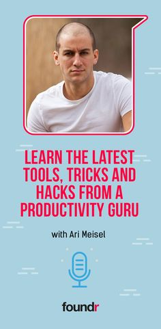 In this podcast, learn from Ari Meisel the art of productivity. Find the best tools to automate business and life, and life hacks to save time. Foundr Magazine, Work Wife, Work Family, Productivity Hacks, Positive Mindset, Successful People, Time Management, Love Life, Self Help