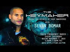The Keymaker With Sevan Bomar - Episode 1 - Nullifying The Archonic Structure [11/07/2015] - YouTube