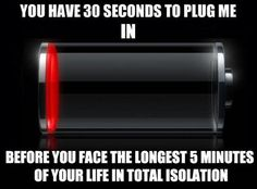 I will break a leg trying to get to a charger before this happens to me!