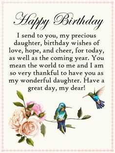 Send Free To my Precious Daughter - Happy Birthday Card to Loved Ones on Birthday & Greeting Cards by Davia. It's free and you also can use your own customized birthday calendar and birthday reminders. Happy Birthday Wishes Messages, Birthday Wishes For Her, Happy Birthday Images, Happy Birthday Cards, Card Birthday, 40th Birthday, Birthday Congratulations, Birthday Memes, Birthday Stuff