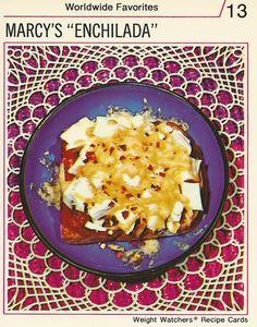 "Marcy's ""Enchilada.""  Olé!  (Weight Watchers, 1974)"