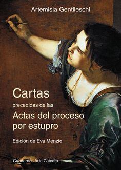 """Cartas ; """"precedidas de las"""" Actas del proceso por estupro, 2016 http://absysnetweb.bbtk.ull.es/cgi-bin/abnetopac01?TITN=545584"""