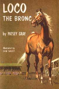 Loco the Bronc Book cover by Sam Savitt. Horse Books, Dog Books, Animal Books, Comic Book Covers, Comic Books, Horse Story, Vintage Bookshelf, Horses And Dogs, Vintage Horse