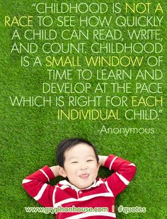 Embrace individual learning paces in the home and classroom; it will allow children to learn from each other.