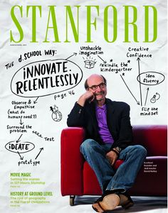Stanford Magazine Story on the d.School: David Kelley as Founder, Jedi Master, and Cover Boy | Fast Company