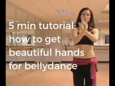 Bellydance tutorial: How to use your hands - YouTube