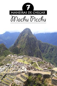 Veja sete maneiras de chegar em Machu Picchu Pueblo à partir de 3 soles