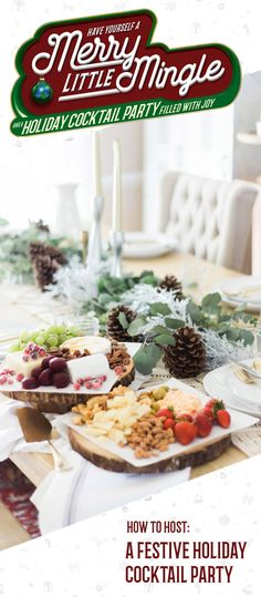 This Festive Holiday Cocktail Party will help to inspire you with ideas on how to host your very own scrumptious get-together. Since one of the best parts about the holiday season is the delicious recipes and drinks, check out this spread of sweet and salty snacks—like Stacy's pita chips, chocolate covered popcorn, crackers, cheese, and a variety of nuts—to get the planning process started!