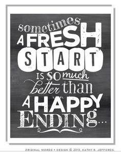 Inspiratie qua letters. A Fresh Start Is Better Than A Happy Ending door thedreamygiraffe, $18.00