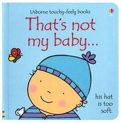 That's Not My Baby (Boy) - Fiona Watt & Rachel Wells. Online Books For Kids, Books For Boys, Childrens Books, Baby Books, Toddler Books, Books Online, Kids Story Books, Stories For Kids, Fiona Watt