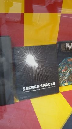 """Sacred Spaces. Contemporary Religious Architecture"" de James Pallister. Phaidon."