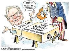 The idea of raising taxes on the wealthy has been made out to be scary and destructive, but Buffett realizes the damage is just an illusion and there will be no real harm. He even volunteers to go first in order to show how safe it is. A Good Cartoon.