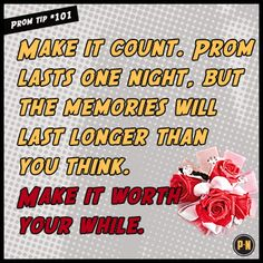 #PromNation tip #101: Make it count.